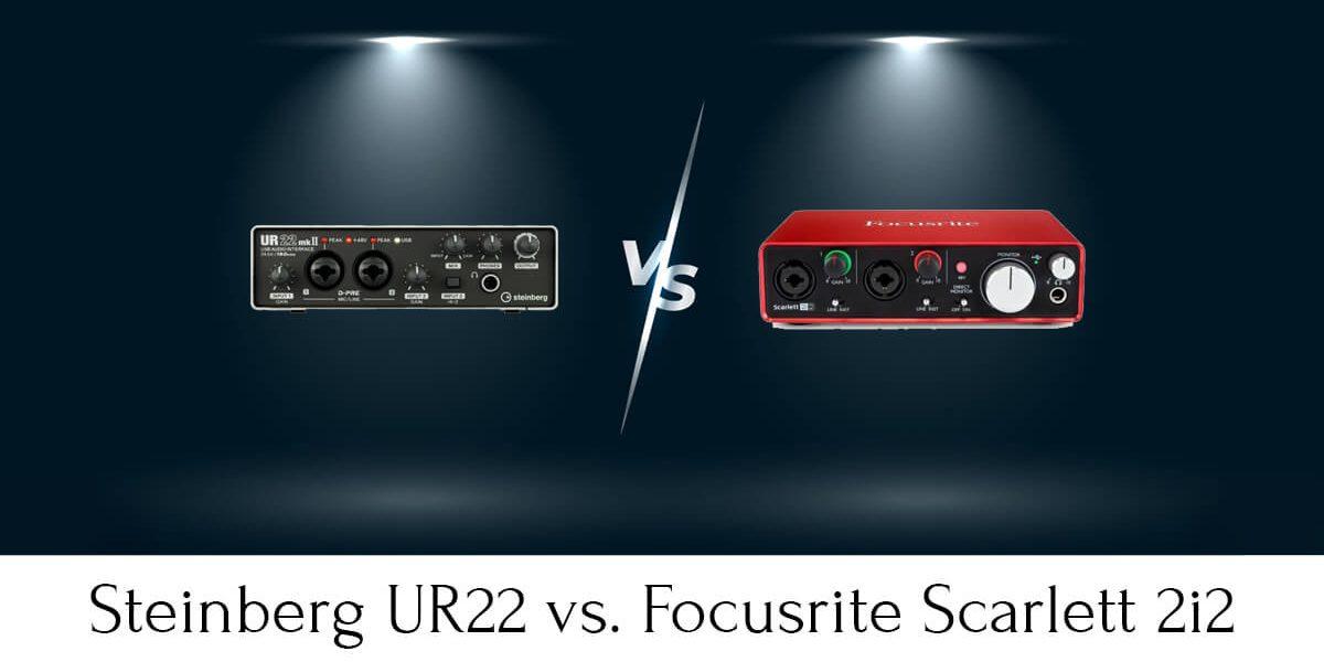 Steinberg UR22 vs. Focusrite Scarlett 2i2 (2021)