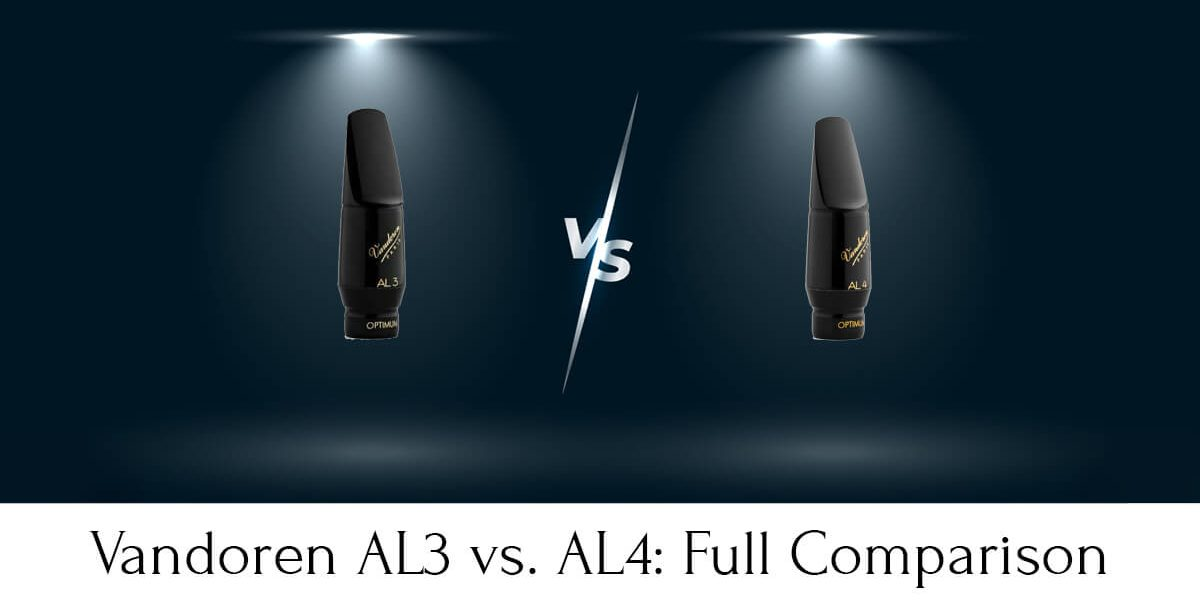 Vandoren AL3 vs. AL4: Everything You Need to Know