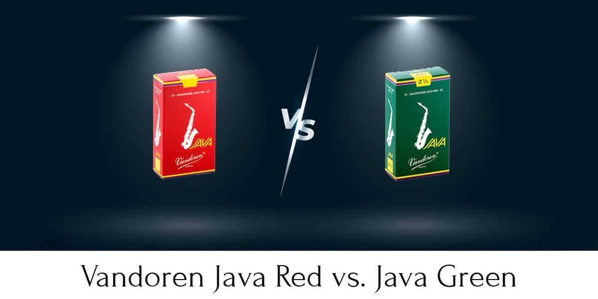Vandoren Java Red vs. Green: The Full Guide