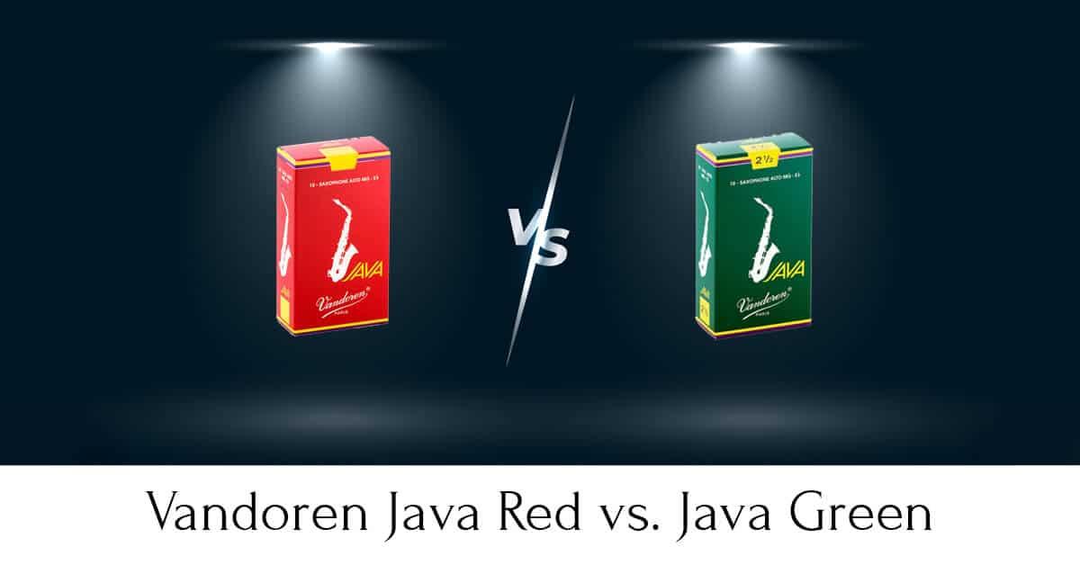 Vandoren Java Red vs. Green